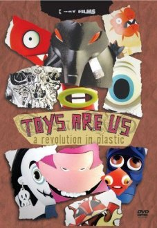 TOYS ARE US: A Revolution in Plastic DVD